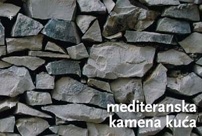 'Mediteranska kamena kuća – tehnike gradnje i obnove / korištenje u skladu s okolišem'